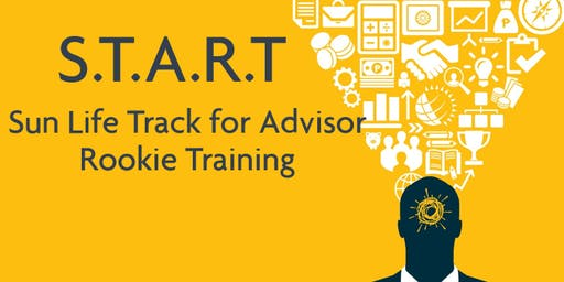 SUN LIFE TRACK FOR ADVISOR ROOKIE TRAINING (START) - CALOOCAN