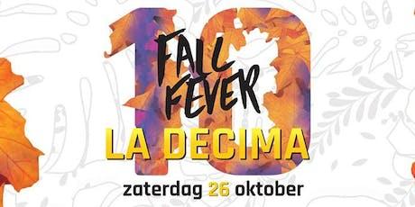 Fall Fever | La Decima tickets