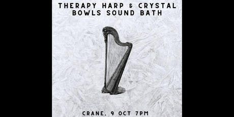 Therapy Harp & Crystal Bowls Sound Bath tickets