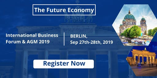 AG International Business Forum: The Future of the World's Economy