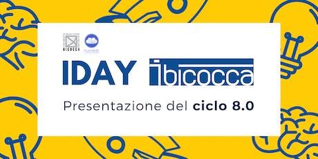 iDay - Presentazione Ciclo 8.0 di iBicocca biglietti