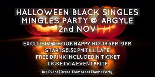 Halloween Black Singles Mingles Party includes Free Drink & 4 Hr Happy Hr