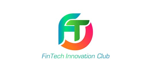 Fintech Innovation Club Workshop and Membership Event