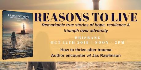 Thriving after trauma  w/ Brisbane author Jas Rawlinson tickets