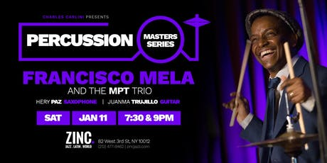 Percussion Masters Series: Francisco Mela tickets
