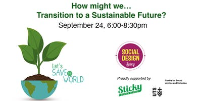 How might we...transition to a sustainable future?
