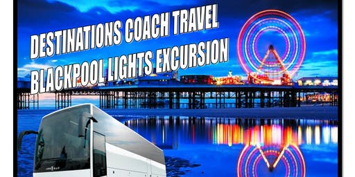 Blackpool Lights Day Excursions