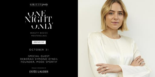Gritty Pretty One Night Only Beauty Basics Masterclass (Brisbane)