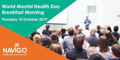 World  Mental Health Day 2019 - Breakfast Morning