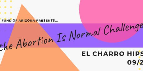 the Abortion Is Normal Challenge! tickets