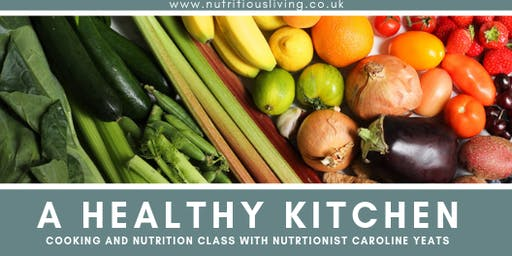 A healthy kitchen, nutrition class for everyday healthy eating