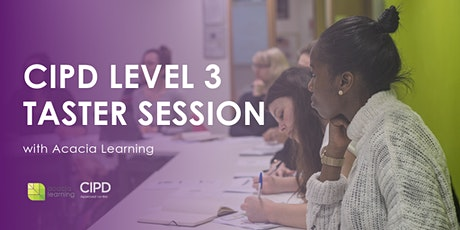 CIPD Level 3 HR/L&D London Classroom Training Course Taster Session with Acacia Learning tickets