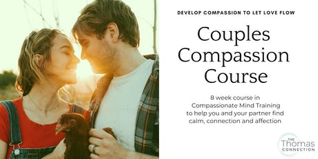 Couples Compassion Course - 8 week course in London tickets