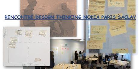 Rencontre Design Thinking chez Nokia Paris-Saclay le 24 Septembre billets