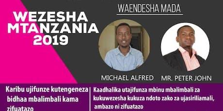 WEZESHA MTANZANIA 2019 tickets