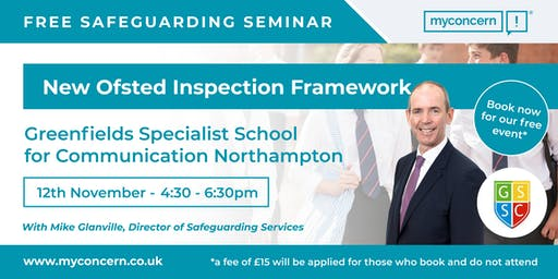 Free Safeguarding Seminar - New Ofsted Inspection Framework