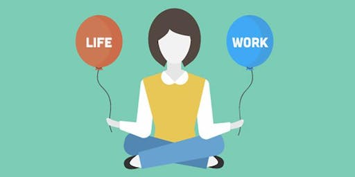 How to craft your ideal work life balance | CC - Curzon 402 | 11:00 - 12:00 | Monday 4th November