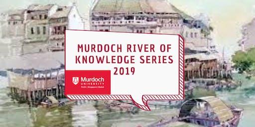 Murdoch River of Knowledge Series [Prof Jeremy Nicholson]