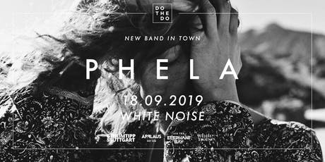 Phela I Stuttgart Tickets
