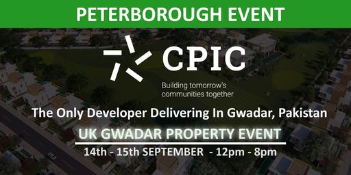 CPIC Peterborough: GWADAR PROPERTY EVENT - 14th & 15th September 2019
