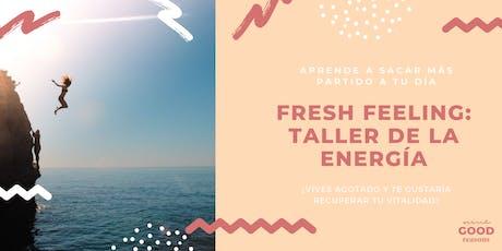Taller Energía: FRESH FEELING entradas