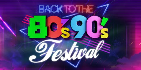 Back to the 80's, 90's & 00's Festival 2020 tickets