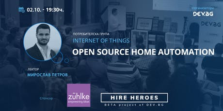 Internet of Things: Open Source Home Automation tickets