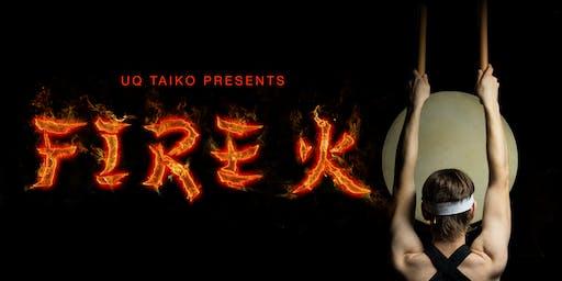 UQ Taiko's Annual Concert 2019 - 火 FIRE