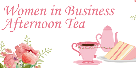 Women in Business Afternoon Tea tickets