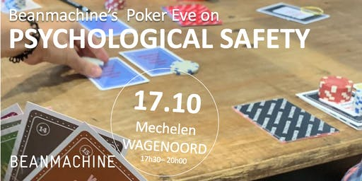 Beanmachine's Poker Eve on Psychological Safety