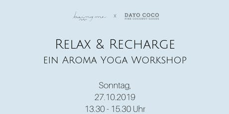 Relax & Recharge- ein Aroma Yoga Workshop Tickets