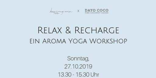 Relax & Recharge- ein Aroma Yoga Workshop
