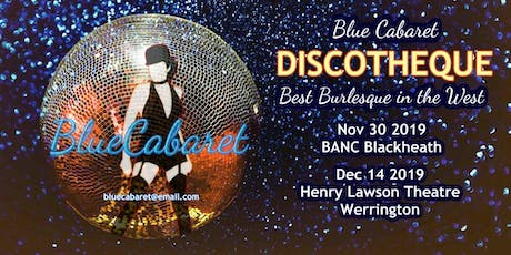 Blue Cabaret DISCOTHEQUE at Henry Lawson Theatre tickets