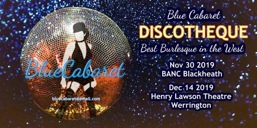 Blue Cabaret DISCOTHEQUE at Henry Lawson Theatre