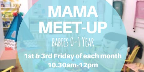 Mama Meet-Up (Babies 0-1yr) tickets
