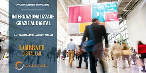 """""""Internazionalizzare grazie al digital"""": lo sviluppo nei mercati esteri nel B2B anche senza grandi budget"""