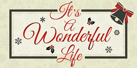 It's a Wonderful Life - A Live Radio Play tickets