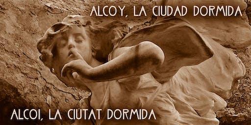 ALCOY, LA CIUDAD DORMIDA