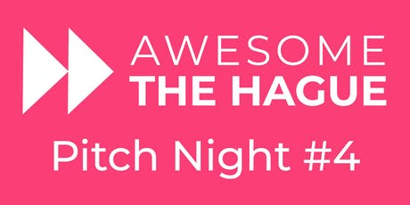 Awesome The Hague Pitch Night #4 tickets