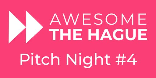 Awesome The Hague Pitch Night #4