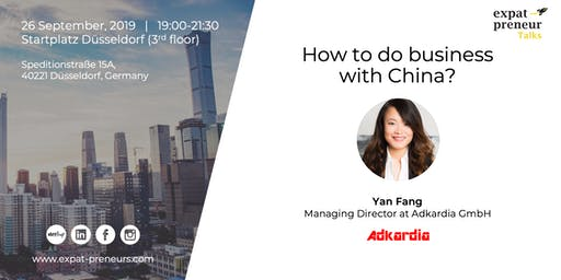 """How to do business with China?"" with Yan Fang"