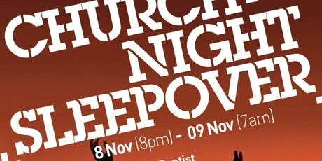 Church At Night Sleepover tickets