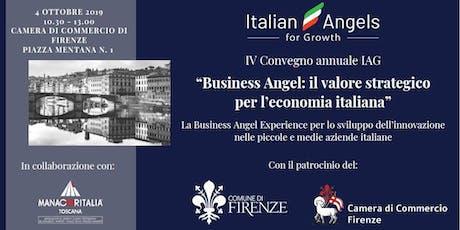 """IV CONVEGNO ANNUALE IAG  """"Business Angel: il valore strategico per l'economia italiana"""" biglietti"""