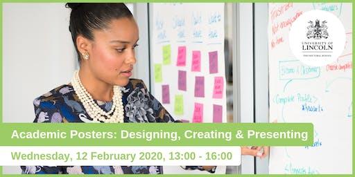 Academic Posters: Designing, Creating & Presenting