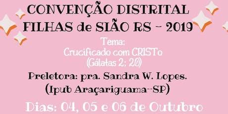 Convenção Distrital Filhas de Sião   'IPUB RS 2019' ingressos