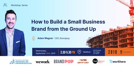 WORKSHOP:  How to Build a Small Business Brand from the Ground Up tickets
