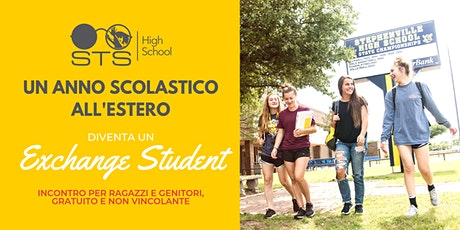 STS High School: anno scolastico all'estero - incontro informativo gratuito biglietti