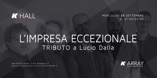 L'impresa eccezionale - Tributo a Lucio Dalla