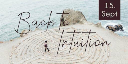 Back to Intuition - Stärke deine Intuition