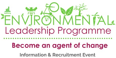 Information & Recruitment Evening for Environmental Leadership Programme tickets